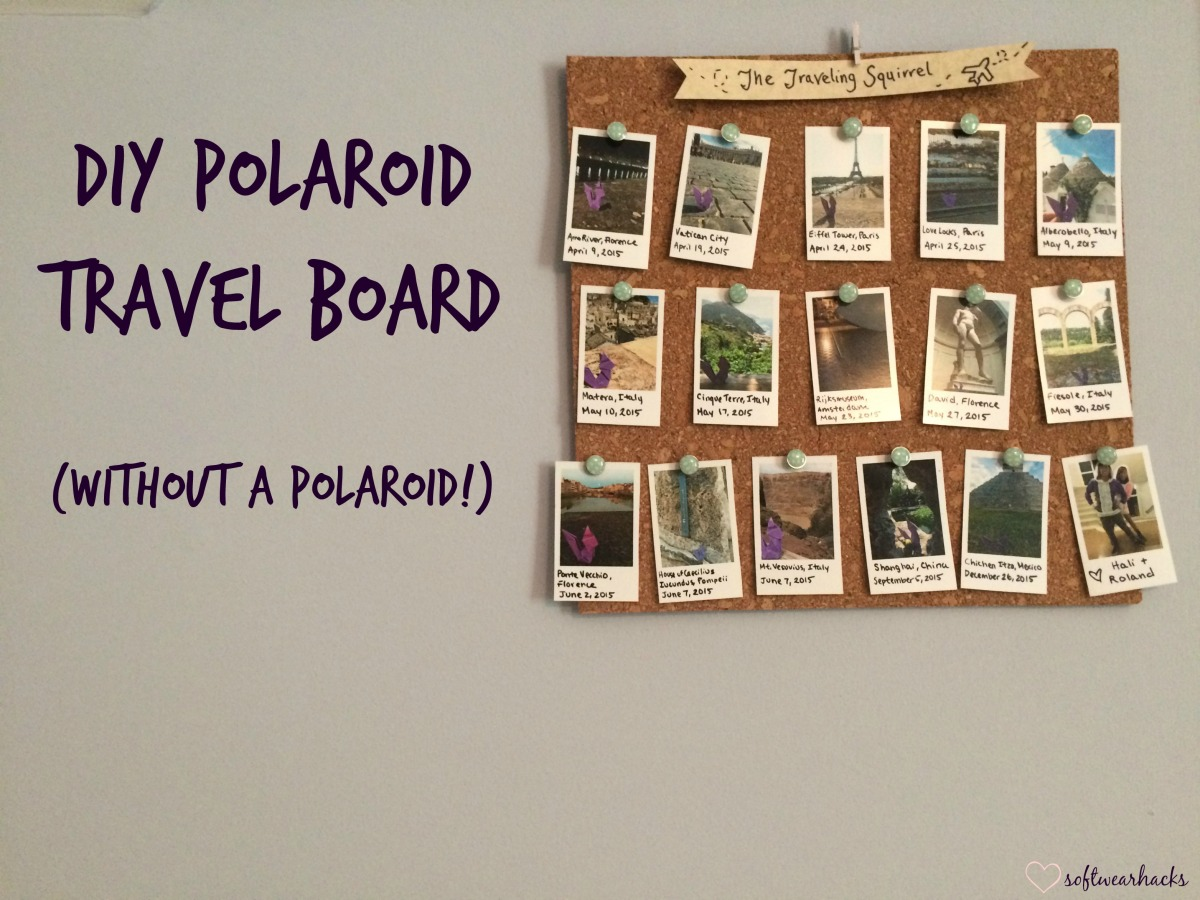 DIY Polaroid Travel Board... without a Polaroid!
